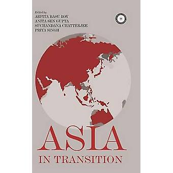 Asia in Transition by Roy & Arpita Basu