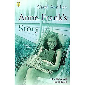 Anne Franks Geschichte