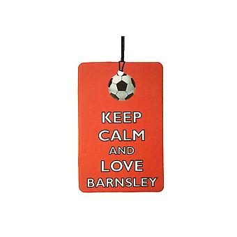 Keep Calm And Love Barnsley Car Air Freshener