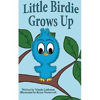 Little Birdie Grows Up by Luthman & Wanda
