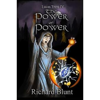 Lucas Trent 4  The Power of Power by Blunt & Richard