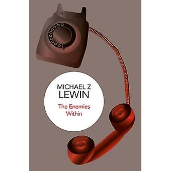 The Enemies Within by Lewin & Michael Z