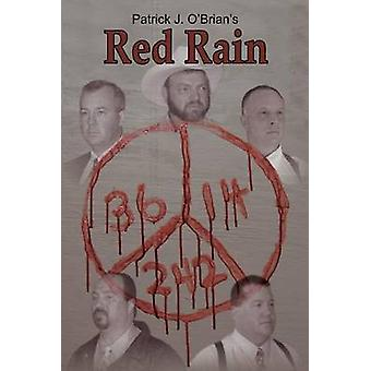 Red Rain by OBrian & Patrick J.