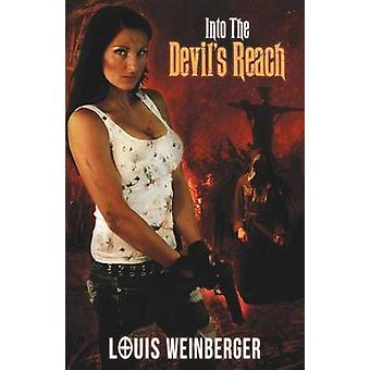 Into the Devils Reach by Weinberger & Louis
