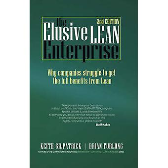 The Elusive Lean Enterprise by Gilpatrick & Keith