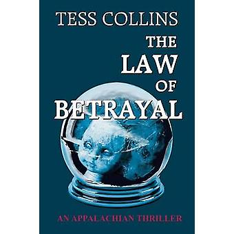 The Law of Betrayal by Collins & Tess