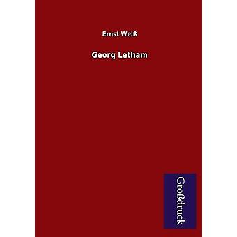 Georg Letham by Weiss & Ernst