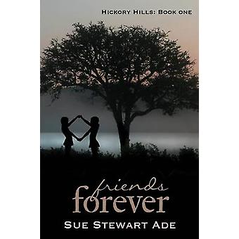 Friends Forever by Stewart Ade & Sue