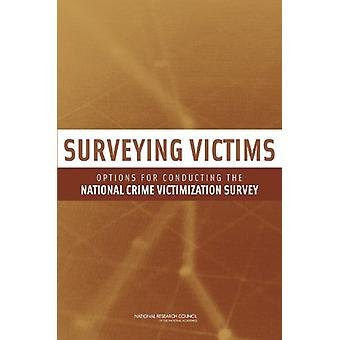 Surveying Victims - Options for Conducting the National Crime Victimiz