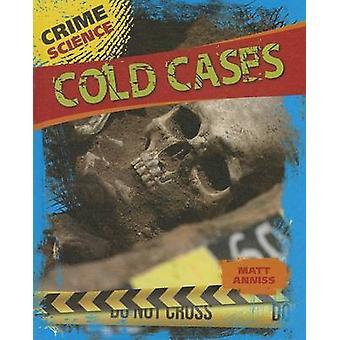 Cold Cases by Matt Anniss - 9781433994760 Book