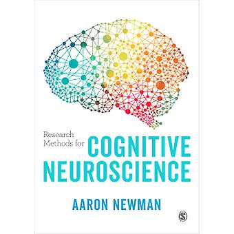 Research Methods for Cognitive Neuroscience by Aaron Newman - 9781446