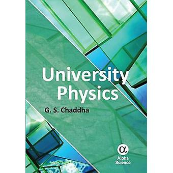 University Physics - For Engineering and Science Students by G. S. Cha