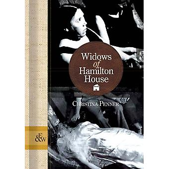 Widows of Hamilton House by Christina Penner - 9781894283847 Book