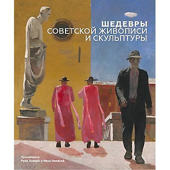Masterpieces of Soviet Painting and Sculpture by Rena Lavery - 978191