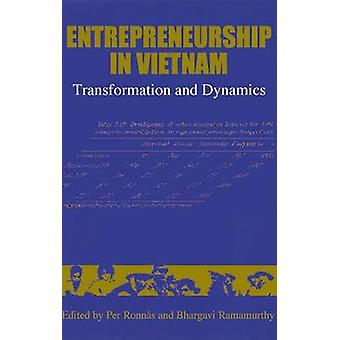 Entrepreneurship in Vietnam - Transformation and Dynamics by Per Ronna