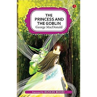 THE PRINCESS AND THE GOBLIN by George MacDonald - 9789353041373 Book