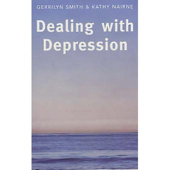Dealing with Depression (2nd Revised edition) by Kathy Nairne - Gerri