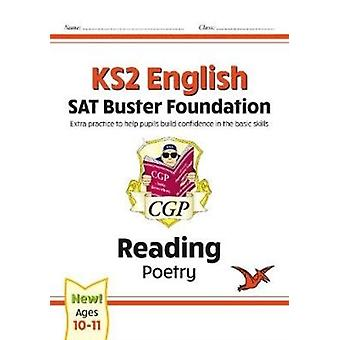 New KS2 English Reading SAT Buster Foundation Poetry for the 2021 tests by Books & CGP