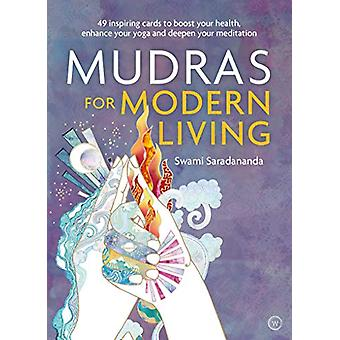 Mudras for Modern Living - 49 Inspiring Cards to Boost Your Health - E