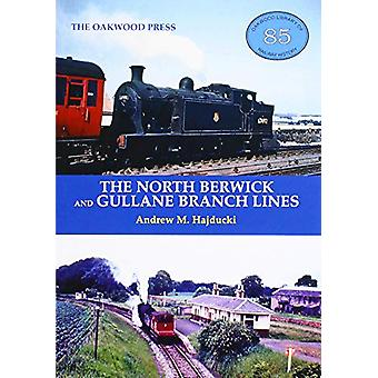 The North Berwick and Gullane Branch Lines by Andrew Hajducki - 97808