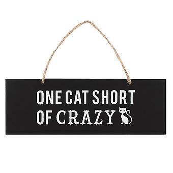 Un gatto a corto di Crazy Wall Sign
