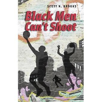 Black Men Can`t Shoot