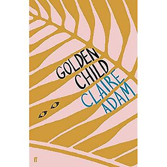 Golden Child: Winner of the Desmond Elliot Prize 2019