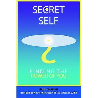 Secret Self  Finding the Power of You