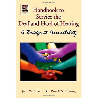 Håndbog til service af døve og hørehæmmede: En bro til tilgængelighed