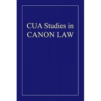 The AB Acatholicis Nati of Canon 1099 - 2 by Warren Louis Boudreaux -