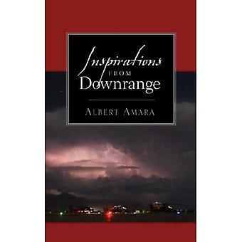 Inspirations from Downrange