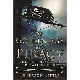 Piratkopieringens guldålder av Benerson Little