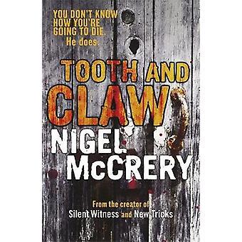 Dent et griffe par Nigel McCrery