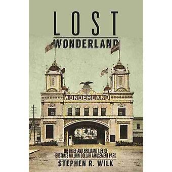 Lost Wonderland by Stephen R. Wilk
