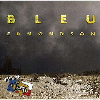 Bleu Edmondson - Live at Billy Bob's Texas [CD] USA import