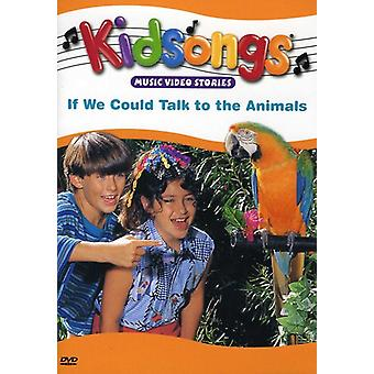 Kidsongs - If We Could Talk to the Animals [DVD] USA import