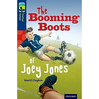 Oxford Reading Tree TreeTops Fiction Level 14 More Pack A The Booming Boots of Joey Jones by David Clayton & Illustrated by Stephen Player