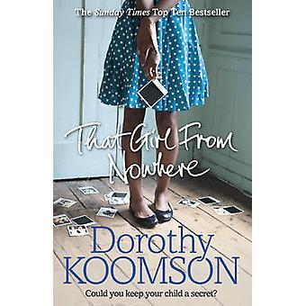 Cette fille de nulle part par Dorothy Koomson - livre 9780099598831