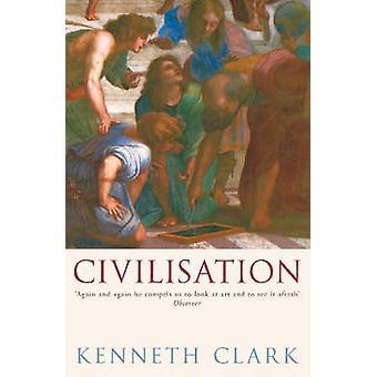 Zivilisation von Kenneth Clark - 9780719568442 Buch