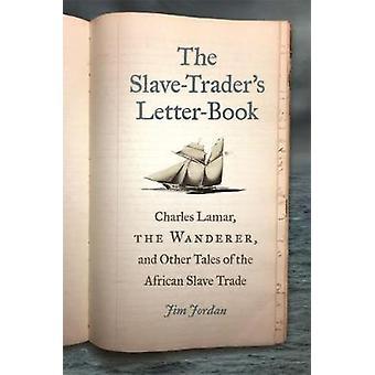 奴隷商人の手紙-本 - チャールズ ・ ラマー - - 放浪者、Ot