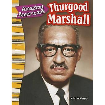 Amazing Americans - Thurgood Marshall (Content and Literacy in Social