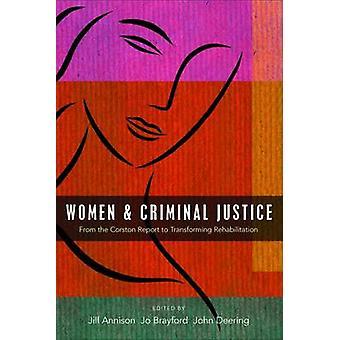 Kvinner og strafferett - fra Corston rapporter å transformere R
