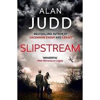 Slipstream av Alan Judd - 9781471156045 bok
