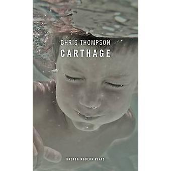 クリス ・ トンプソン - 9781783190690 本によってカルタゴ