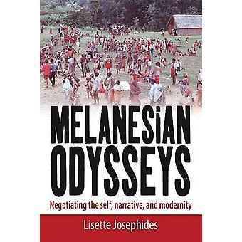 Melanesische Odysseen - Verhandlungen über das selbst - Erzählung- und Modernität