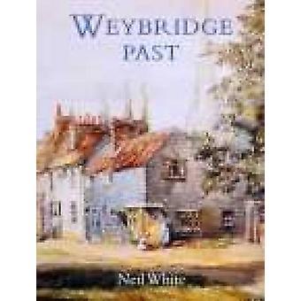 Weybridge Vergangenheit von Neil White - 9781860770869 Buch
