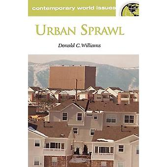 Urban Sprawl - A Reference Handbook (annotated edition) by Donald C. W