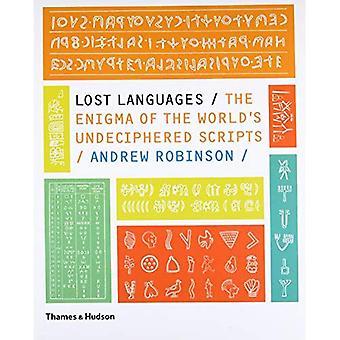 Verlorene Sprachen: Das Rätsel der Welt Undeciphered Skripte