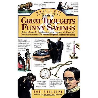Phillips' Book of Great Thoughts and Funny Sayings