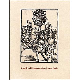 Spanische und portugiesische Bücher aus dem 16. Jahrhundert in der Department of Graphic Arts--eine Beschreibung einer Ausstellung...